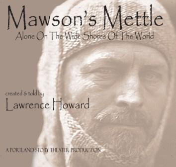 Lawrence Howard, Mawson's Mettle: Alone On The Wide Shores Of The World